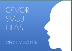 Otvor svoj hlas video kurz